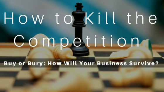How to Kill the Competition-3